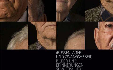 """Ausstellungskatalog """"'Russenlager' und Zwangsarbeit"""""""